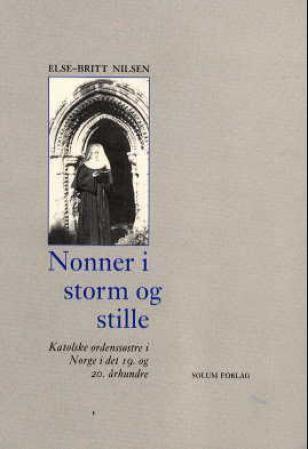 Nonner i storm og stille
