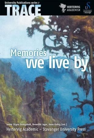 Memories we live by