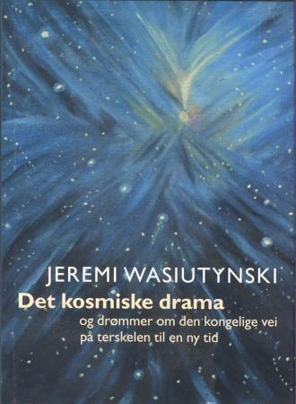 Det kosmiske drama og drømmer om den kongelige vei på terskelen til en ny tid