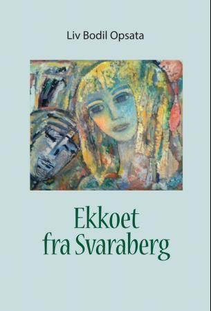 Ekkoet fra Svaraberg