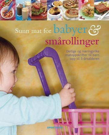 Sunn mat for babyer og smårollinger