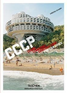 CCCP. Cosmic Communist Constructions Photographed