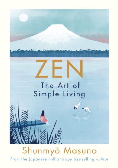 Zen: The Art of Simple Living