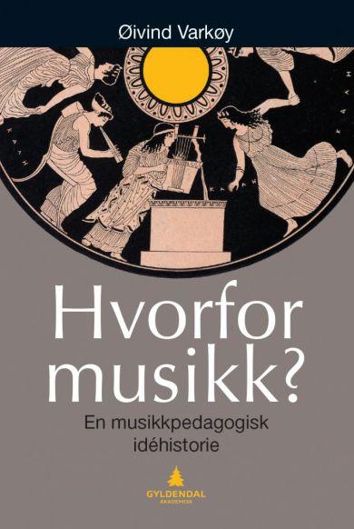Hvorfor musikk?