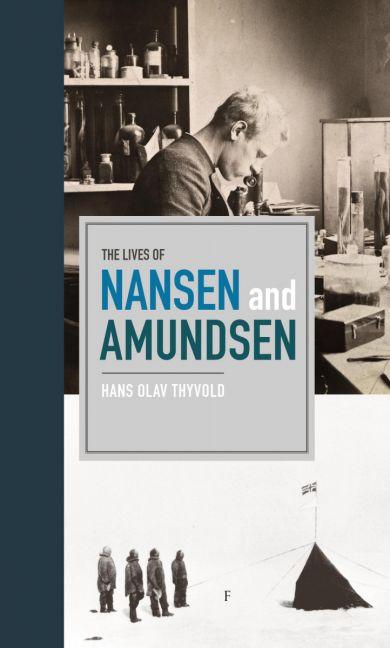 The lives of Nansen and Amundsen
