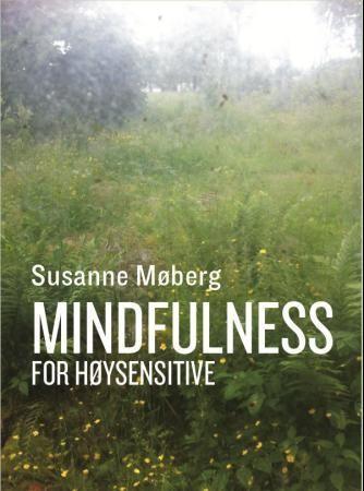 Mindfulness for høysensitive