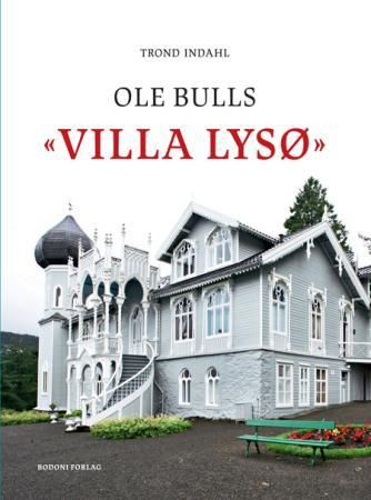 Ole Bulls Villa Lysø