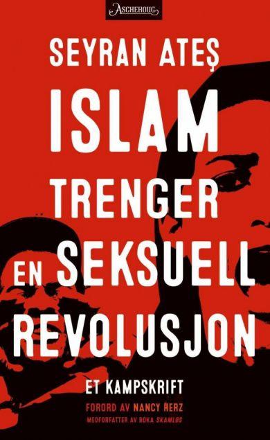 Islam trenger en seksuell revolusjon