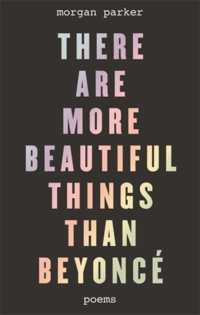 There Are More Beautiful Things Than Beyonce