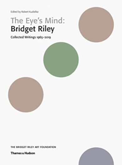 The Eye's Mind: Bridget Riley