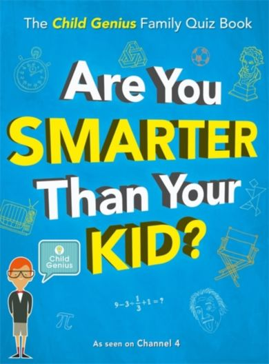 Are You Smarter Than Your Kid?