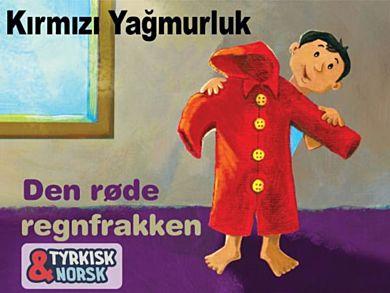 Den røde regnfrakken Tyrkisk-norsk