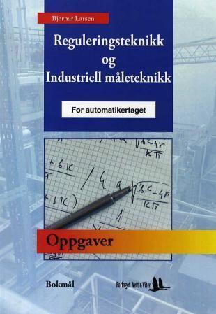 Oppgaver til reguleringsteknikk og industriell måleteknikk for automatikerfaget