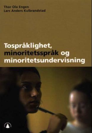 Tospråklighet, minoritetsspråk og minoritetsundervisning