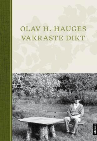 Olav H. Hauges vakraste dikt