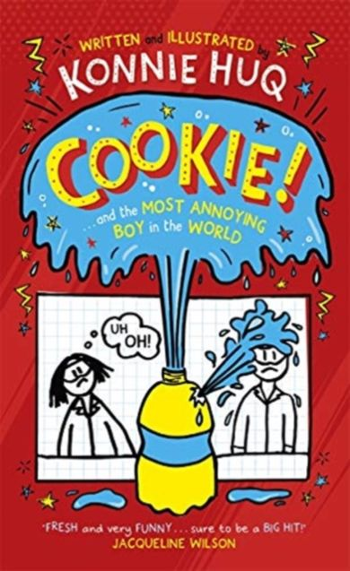 Cookie! (Book 1): Cookie and the Most Annoying Boy