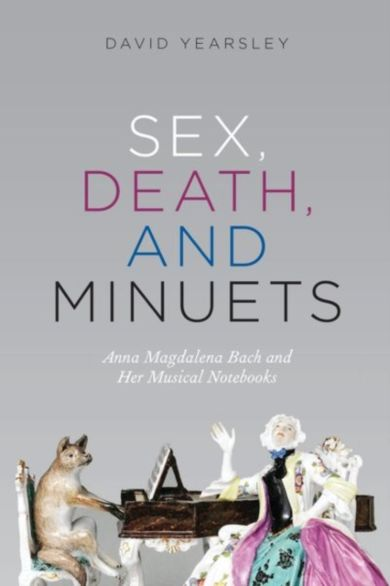 Sex, Death, and Minuets