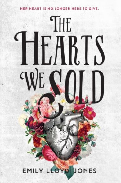 The Hearts We Sold