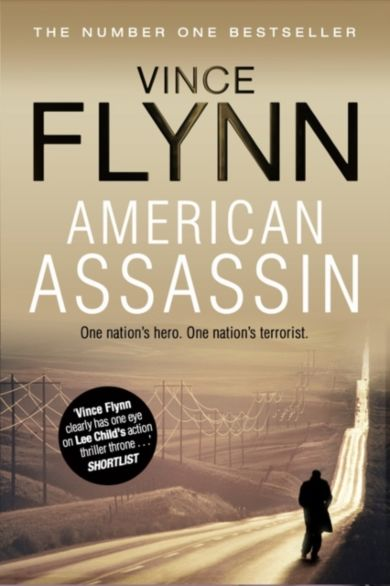 American Assassin. The Mitch Rapp Series 1