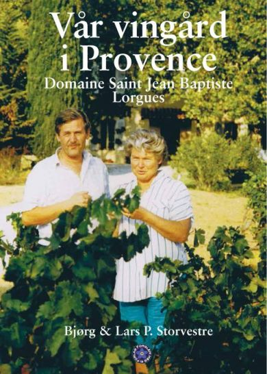 Vår vingård i Provence