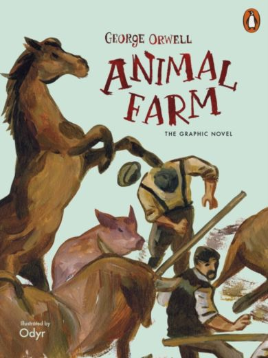 Animal Farm. The Graphic Novel