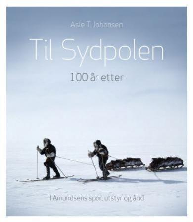 Til Sydpolen - 100 år etter