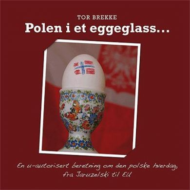 Polen i et eggeglass