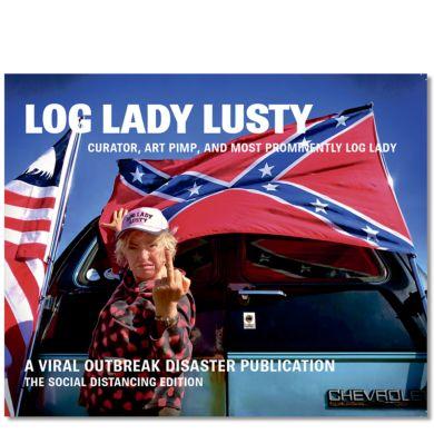Log Lady Lusty