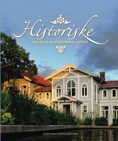 Historiske hoteller og spisesteder i Norge