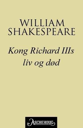 Kong Richard III's liv og død