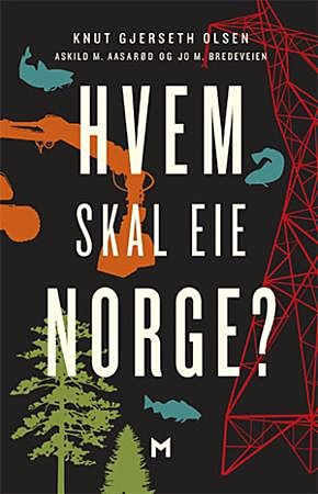 Hvem skal eie Norge?
