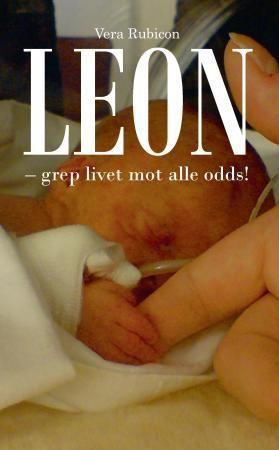Leon grep livet mot alle odds!