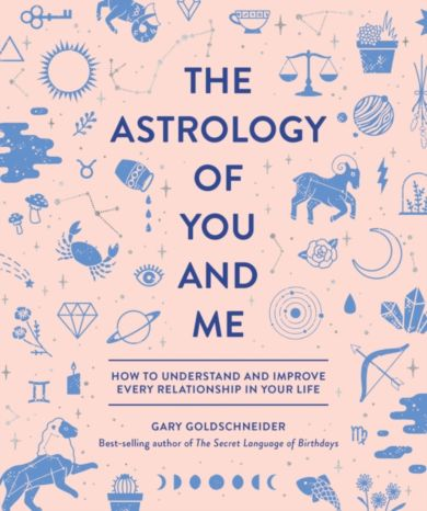 Astrology of You and Me, The