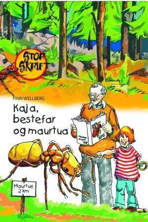 Kaja, bestefar og maurtua