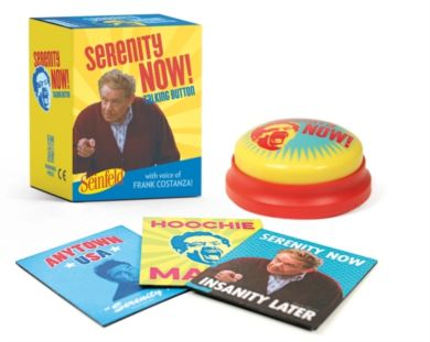 Seinfeld: Serenity Now! Talking Button