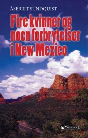 Fire kvinner og noen forbrytelser i New Mexico