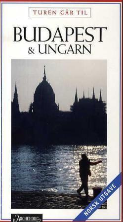 Turen går til Budapest og Ungarn