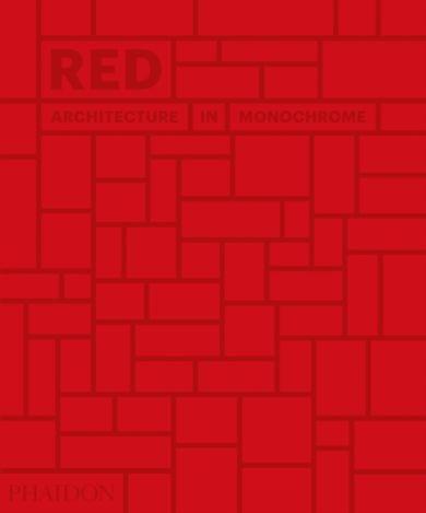 Red: Architecture in Monochrome