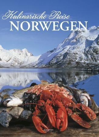 Kulinarische Reise Norwegen