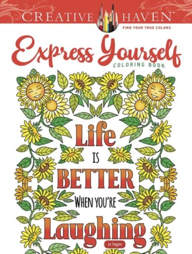 Creative Haven Express Yourself! Coloring Book