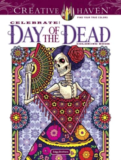 Creative Haven Celebrate! Day of the Dead Coloring