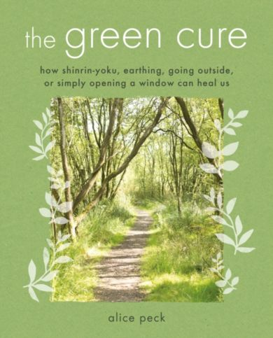 The Green Cure