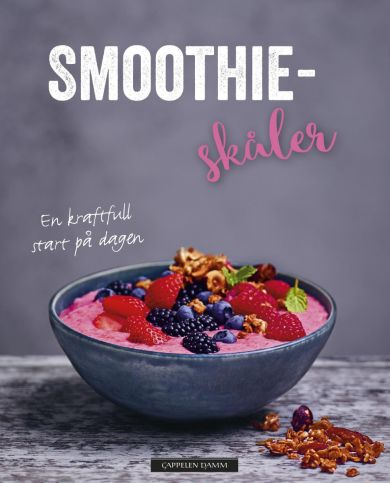 Smoothieskåler