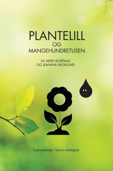 Plantelill og Mangehundretusen