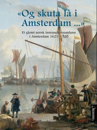 Og skuta lå i Amsterdam