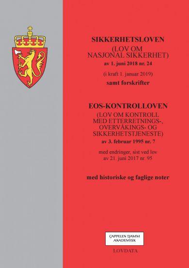 Sikkerhetsloven ; EOS-kontrolloven : (lov om kontroll med etterretnings-, overvåkings- og sikkerhets
