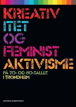 Kreativitet og feministaktivisme