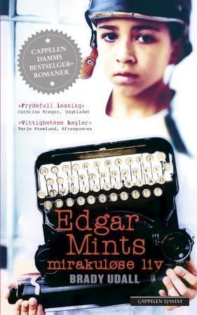Edgar Mints mirakuløse liv