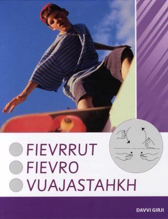 Fievrrut = Fievro = Vuajastahkh