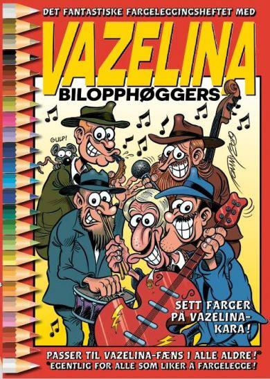 Det fantastiske fargeleggingsheftet med Vazelina Bilopphøggers